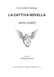 Luis Gabriel Santiago letteratura breve Libro d'Ingresso