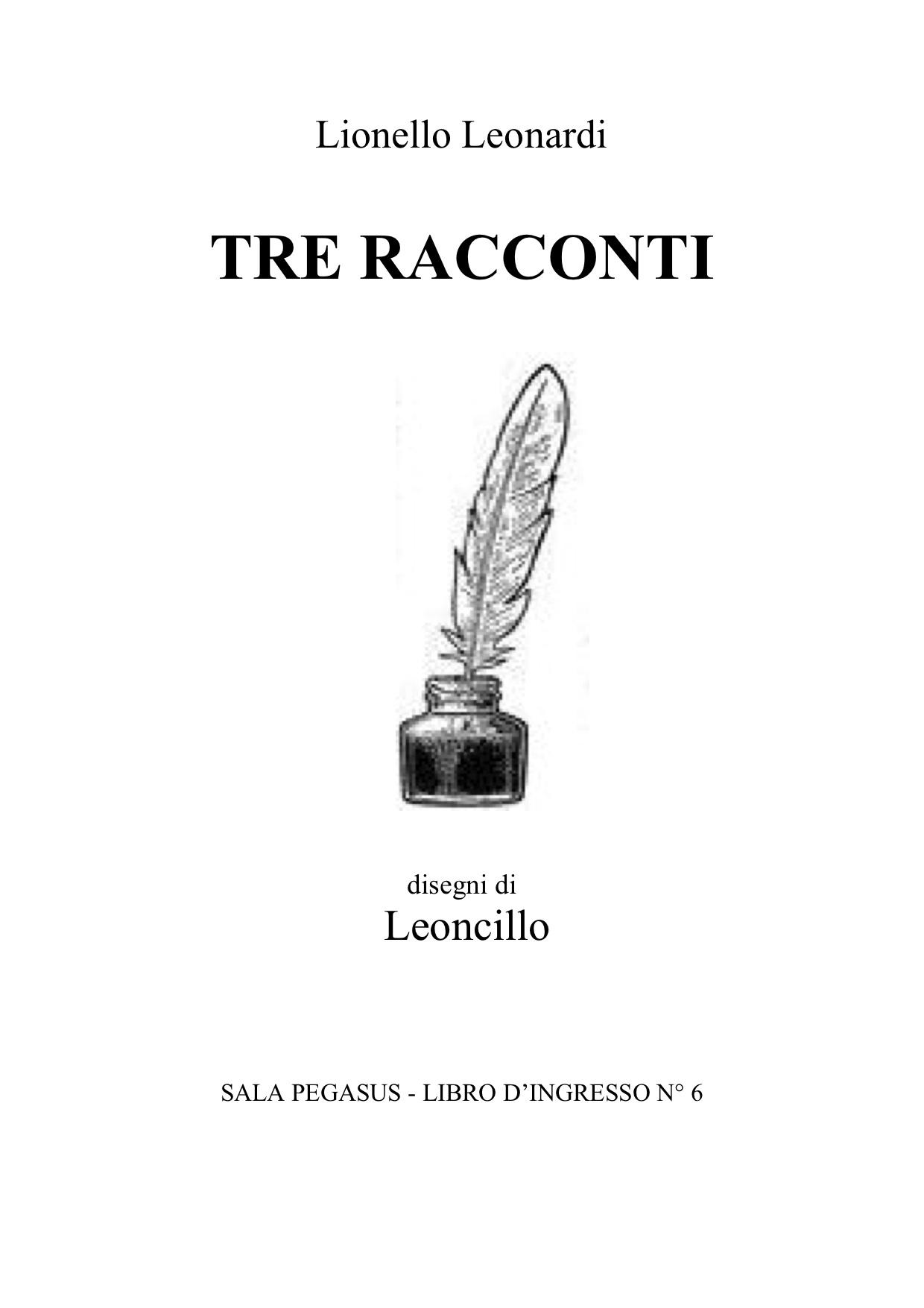 Tre racconti – Lionello Leonardi