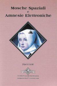 Mosche spaziali e amnesie elettroniche - copertina libro fantascienza