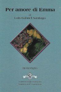 Per amore di Emma - Luis Gabriel Santiago - Copertina libro