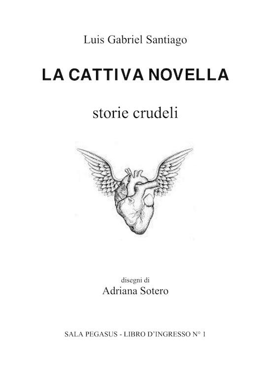 La cattiva novella – Luis Gabriel Santiago